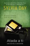 Atada a ti - Sylvia Day