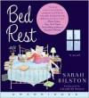 Bed Rest CD: Bed Rest CD - Sarah Bilston, Elizabeth Sastre