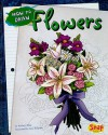 How to Draw Flowers - Kathryn Clay, June Brigman