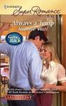 Always A Temp (Harlequin Super Romance (Larger Print)) - Jeannie Watt