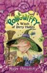 Pongwiffy: A Witch Of Dirty Habits - Kaye Umansky, Nick Price