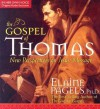 The Gospel of Thomas: New Perspectives on Jesus' Message (W/18-Page Supplement) - Elaine Pagels