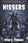 Hissers - Ryan C. Thomas