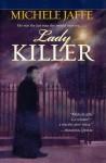 Lady Killer - Michele Jaffe