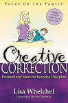 Creative Correction - Lisa Whelchel, Stormie Omartian