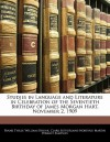 Studies in Language and Literature in Celebration of the Seventieth Birthday of James Morgan Hart, November 2, 1909 - Frank Thilly, William Strunk Jr., Clark Sutherland Northup