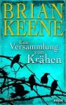 Eine Versammlung von Krähen (German Edition) - Brian Keene