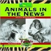 Animals In The News - Richard Crystal