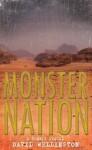Monster Nation: A Zombie Novel - David Wellington