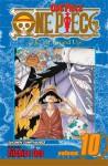 One Piece, Vol. 10: Ok, Let's Stand Up! - Eiichiro Oda