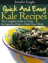 Kale Recipes - Jennifer Knight