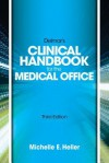 Delmar Learning S Clinical Handbook for the Medical Office - Michelle Heller, Johnny Heller