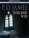 The Skull Beneath The Skin - P.D. James, Jane Asher