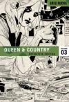 Queen & Country, Vol. 3, Definitive Edition - Greg Rucka, Mike Norton, Steve Rolston, Chris Samnee