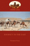 Journey to the East (Cathedral Classics) - Hermann Hesse
