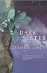 Dark Sister - Graham Joyce