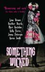 Something Wicked - Mari Farthing, Lena Brown, Heather Dearly, Mari Hestekin, Kelly Parra, Jenny Peterson, Aaron Smith