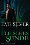 Fleischessünde (German Edition) - Eve Silver, Thomas Hase
