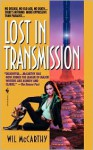 Lost in Transmission - Wil McCarthy