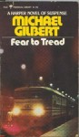Fear to Tread - Michael Gilbert