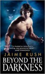 Beyond the Darkness - Jaime Rush