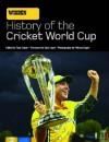 Wisden History Of The World Cup - Tony Cozier, Clive Lloyd