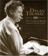 Dylan Thomas - Dylan Thomas, Billy Collins