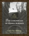 The Chronicles of Harris Burdick: Fourteen Amazing Authors Tell the Tales - Chris Van Allsburg