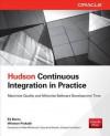 Hudson Continuous Integration in Practice - Ed Burns, Winston Prakash