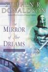 The Mirror of Her Dreams (Mordant's Need, #1) - Scott Brick, Stephen R. Donaldson