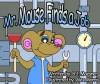 Mr. Mouse Finds A Job (Monty the Traveling Cat) - B. J. Moesner, Alex Morris