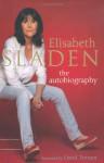 Elisabeth Sladen: The Autobiography - Elisabeth Sladen, David Tennant