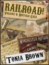 Railroad! Volume Eight: Buffalo Gals - Tonia Brown, David Naughton-Shires