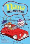 Nana Takes the Reins: Book 2 (Nana's Adventures) - Kathleen Lane, Sarah Horne, Cabell Harris