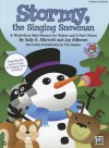 Stormy, the Singing Snowman: A Wintertime Mini-Musical for Unison and 2-Part Voices (Kit), Book & CD (Book Is 100% Reproducible) - Sally K. Albrecht, Jay Althouse, Tim Hayden