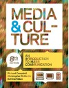 Media and Culture: An Introduction to Mass Communication - Richard Campbell, Christopher Martin, Bettina G. Fabos, Christopher R. Martin, Bettina Fabos