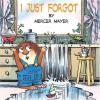 I Just Forgot - Mercer Mayer