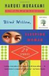 Blind Willow, Sleeping Woman (Vintage International) - Haruki Murakami, Jay Rubin, Philip Gabriel