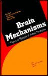 Brain Mechanisms: Papers in Memory of Robert Thompson (Annals of the New York Academy of Sciences) - Francis M. Crinella