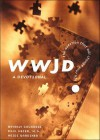 Wwjd?: The Question That Will Change Your Life : A Devotional - Beverly Courrege, Heidi Gardiner, Paul D. Meier