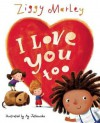 I Love You Too - Ziggy Marley, Ag Jatkowska