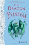 The Dragon Princess - E.D. Baker