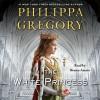 The White Princess (Audio) - Philippa Gregory