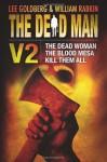 The Dead Man Vol 2: The Dead Woman, Blood Mesa, Kill Them All - Lee Goldberg, William Rabkin, James Reasoner, Harry Shannon, David McAfee