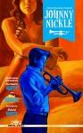 Charles Boeckman Presents Johnny Nickle Volume 1 - Richard C. White, Brad Mengel
