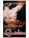 Melting - V.J. Summers