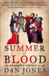Summer of Blood: The Peasants' Revolt of 1381 - Dan Jones
