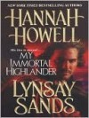 My Immortal Highlander - Hannah Howell, Lynsay Sands