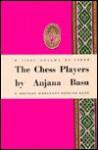 Chess Players - Anjana Basu