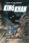 Spirit of the Century Presents: King Khan - Harry Connolly, J.R. Blackwell, Amanda Valentine, Christian N. St. Pierre